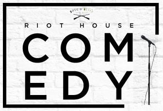 Riot House Comedy